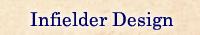 Infielder Design