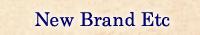 New Brand Etc