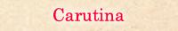 Carutina